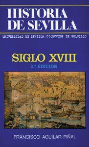 HISTORIA DE SEVILLA. SIGLO XVIII