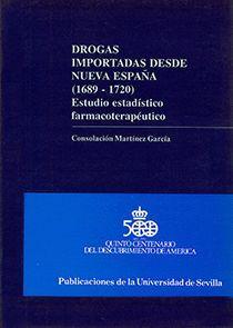 DROGAS IMPORTADAS DESDE NUEVA ESPAÑA (1689-1720)