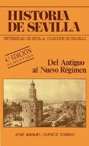 HISTORIA DE SEVILLA. DEL ANTIGUO AL NUEVO RÉGIMEN