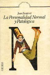 LA PERSONALIDAD NORMAL Y PATOLÓGICA