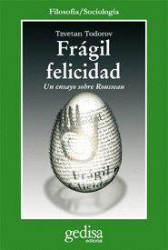 FRÁGIL FELICIDAD