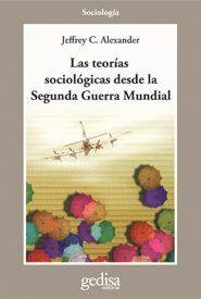 LAS TEORÍAS SOCIOLÓGICAS DESDE LA 2DA. GUERRA MUNDIAL