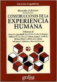CONSTRUCCIONES DE LA EXPERIENCIA HUMANA. VOL II