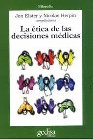 LA ÉTICA DE LAS DECISIONES MÉDICAS