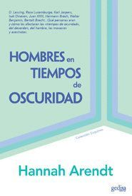 HOMBRES EN TIEMPOS DE OSCURIDAD