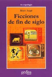 FICCIONES DE FIN DE SIGLO