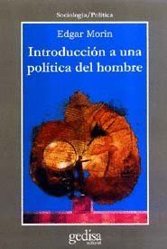 INTRODUCCIÓN A UNA POLÍTICA DEL HOMBRE