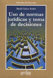 USO DE NORMAS JURÍDICAS Y TOMA DE DECISIONES