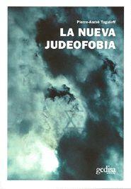 LA NUEVA JUDEOFOBIA