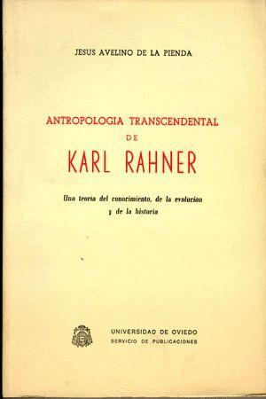 ANTROPOLOG¡A TRANSCENDENTAL DE KARL RAHNER