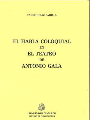 EL HABLA COLOQUIAL EN EL TEATRO DE ANTONIO GALA