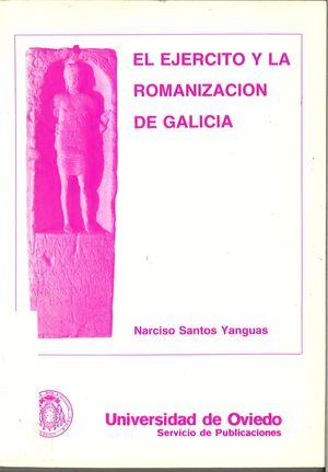 EL EJÉRCITO Y LA ROMANIZACIÓN DE GALICIA