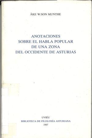 ANOTACIONES SOBRE EL HABLA POPULAR DE UNA ZONA DEL OCCIDENTE DE ASTURIAS