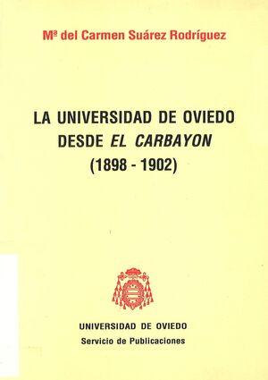 LA UNIVERSIDAD DE OVIEDO DESDE EL CARBAYÓN (1898-1902)