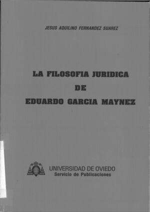 LA FILOSOFÍA JURÍDICA DE EDUARDO GARCÍA MÁYNEZ