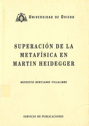 SUPERACIÓN DE LA METAFÍSICA EN MARTIN HEIDEGGER
