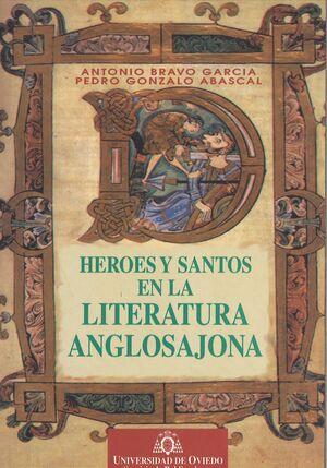 HÉROES Y SANTOS EN LA LITERATURA ANGLOSAJONA