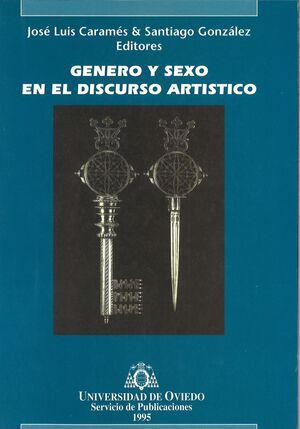 GÉNERO Y SEXO EN EL DISCURSO ART¡STICO