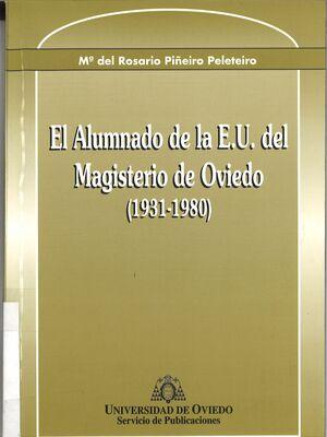 EL ALUMNADO DE LA E.U. DEL MAGISTERIO DE OVIEDO (1931-1980)