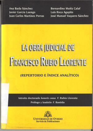 LA OBRA JUDICIAL DE FRANCISCO RUBIO LLORENTE (REPERTORIO E ¡NDICE ANAL¡TICO)