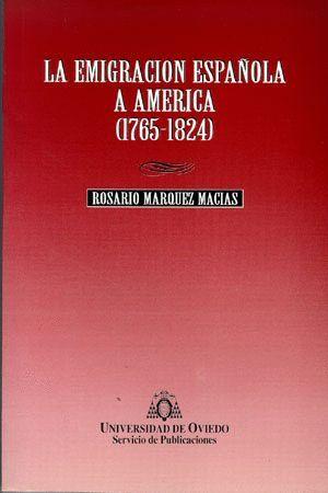 LA EMIGRACIÓN ESPAÑOLA A AM?RICA (1765-1824)