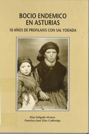 BOCIO END?MICO EN ASTURIAS. 10 AÑOS DE PROFILAXIS CON SAL YODADA