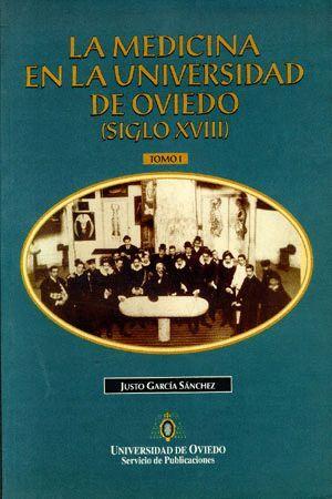 LA MEDICINA EN LA UNIVERSIDAD DE OVIEDO (SIGLO XVIII)