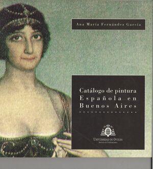 CATÁLOGO DE PINTURA ESPAÑOLA EN BUENOS AIRES