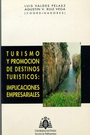 TURISMO Y PROMOCIÓN DE DESTINOS TURÍSTICOS: IMPLICACIONES EMPRESARIALES