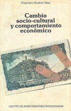 CAMBIO SOCIO-CULTURAL Y COMPORTAMIENTO ECONÓMICO