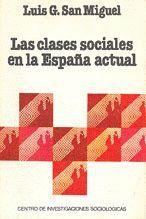 LAS CLASES SOCIALES EN LA ESPAÑA ACTUAL