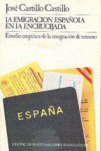 LA EMIGRACIÓN ESPAÑOLA EN LA ENCRUCIJADA