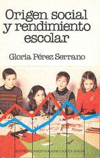 ORIGEN SOCIAL Y RENDIMIENTO ESCOLAR