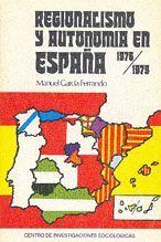 REGIONALISMO Y AUTONOMÍAS EN ESPAÑA, 1976-1979