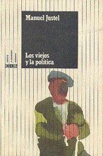 LOS VIEJOS Y LA POLÍTICA