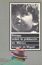 ENSAYO SOBRE LA POBLACIÓN EN MÉXICO