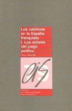 LOS CATÓLICOS EN LA ESPAÑA FRANQUISTA I