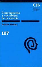 CONOCIMIENTO Y SOCIOLOGÍA DE LA CIENCIA