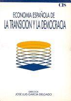 ECONOMÍA ESPAÑOLA DE LA TRANSICIÓN Y LA DEMOCRACIA (1973-1986)