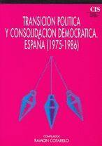 TRANSICIÓN POLÍTICA Y CONSOLIDACIÓN DEMOCRÁTICA