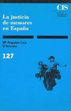 LA JUSTICIA DE MENORES EN ESPAÑA