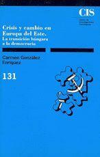 CRISIS Y CAMBIO EN EUROPA DEL ESTE