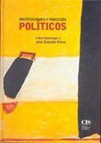 INSTITUCIONES Y PROCESOS POLÍTICOS