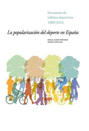 LA POPULARIZACIÓN DEL DEPORTE EN ESPAÑA