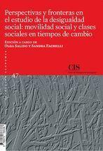 PERSPECTIVAS Y FRONTERAS EN EL ESTUDIO DE LA DESIGUALDAD SOCIAL
