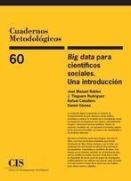 BIG DATA PARA CIENTÍFICOS SOCIALES. UNA INTRODUCCIÓN