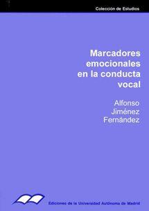 MARCADORES EMOCIONALES EN LA CONDUCTA VOCAL