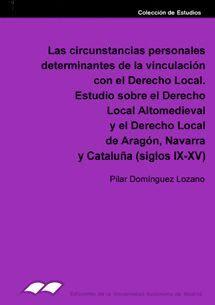 LAS CIRCUNSTANCIAS PERSONALES DETERMINANTES DE LA VINCULACIÓN CON EL DERECHO LOCAL. ESTUDIO SOBRE EL