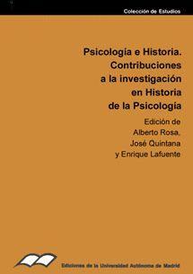 PSICOLOGÍA E HISTORIA. CONTRIBUCIÓN A LA INVESTIGACIÓN EN HISTORIA DE LA PSICOLOGÍA. I. SIMPOSIO DE