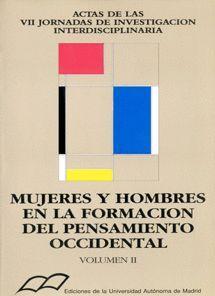 MUJERES Y HOMBRES EN LA FORMACIÓN DEL PENSAMIENTO OCCIDENTAL. TOMO II: HISTORIA Y ANTROPOLOGÍA. (ACT